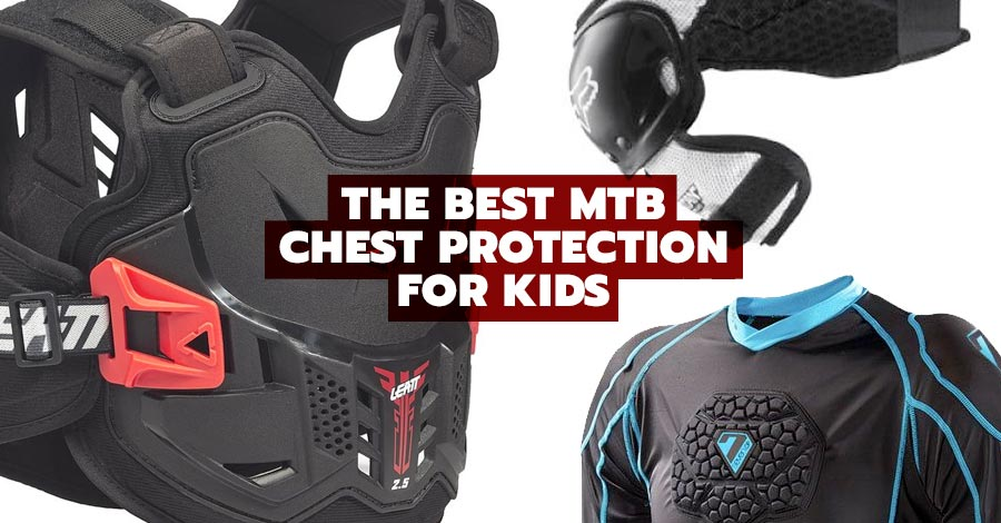 The best chest protection for kids - mountain biking and mtb