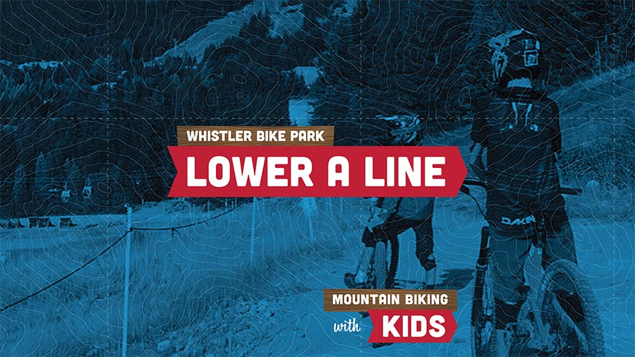 Mountain biking with kids in the Whistler Bike Park, lower A Line