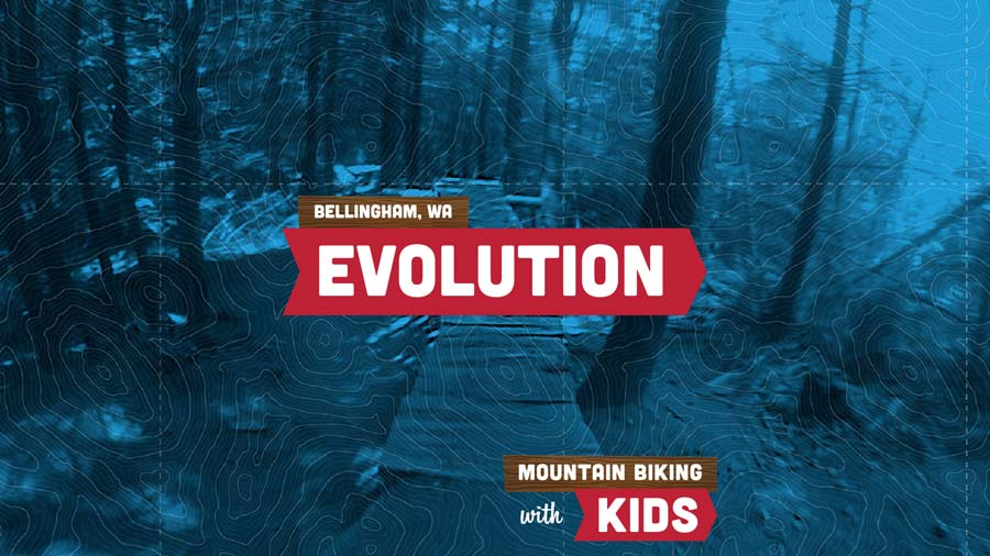 Evolution - Video. Mountain Biking with Kids