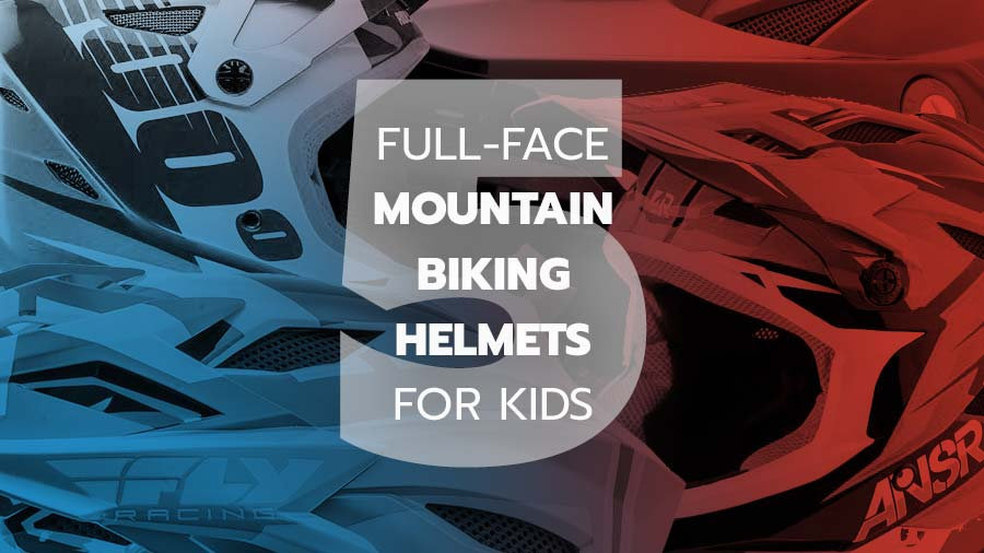 Full face mountain biking helmets for kids