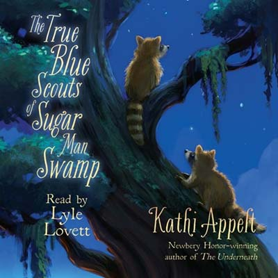 The True Blue Scouts Of Sugar Man Swamp read by Lyle Lovett