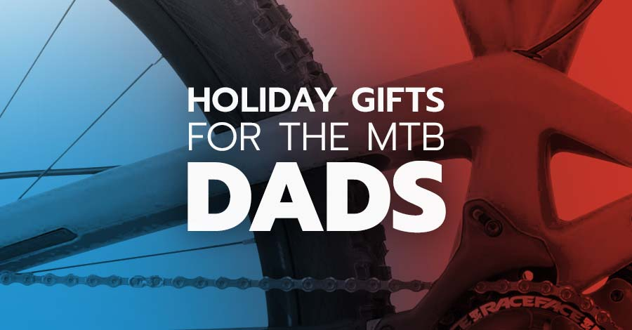 Holiday gifts for mountain biking dads