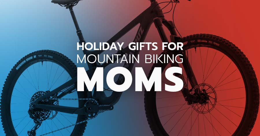 Holiday gifts for mountain biking moms
