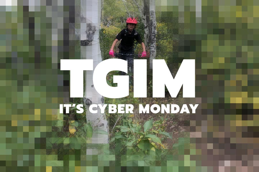 Cyber monday for mountain bikers